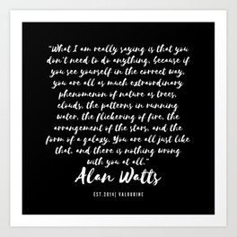 3 |  Alan Watts Quote 190516 Art Print