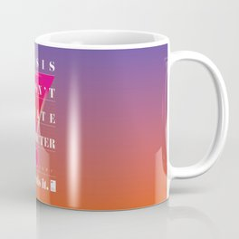 Crisis doesn't create character. It reveals it Coffee Mug