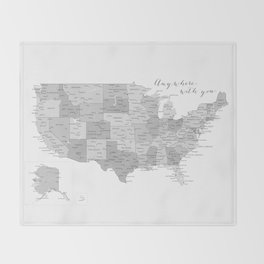 Anywhere with you, USA map in grayscale Throw Blanket
