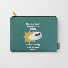 Sunshine out of bum Carry-All Pouch