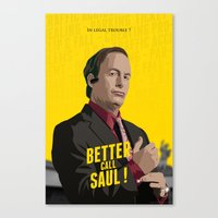better call saul Canvas Prints featuring Better call Saul ! by Martin Woutisseth