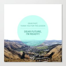 Dear Past, Dear Future Canvas Print