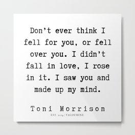 11      Toni Morrison Quotes   190807 Metal Print