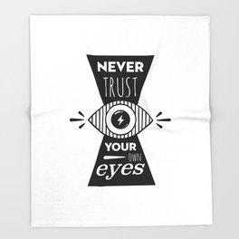 Graphic Poster - Never Trust your own eyes - Quatreplusquatre revisits Obey® Throw Blanket