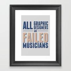 Failed musicians Framed Art Print