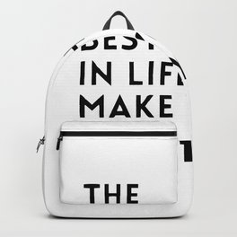 The best things in life make you sweaty Backpack