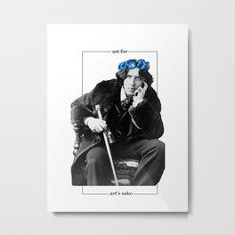 Art for art's sake - Oscar Wilde Metal Print
