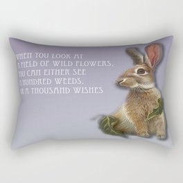 When You Look At A Field Of Wild Flowers, You Can Either See A Hundred Weeds, Or A Thousand Wishes Rectangular Pillow