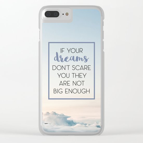 Dreams Scare You Quote Clear iPhone Case