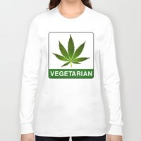 vegetarian Long Sleeve T-shirts featuring VEGETARIAN Weed by Spyck