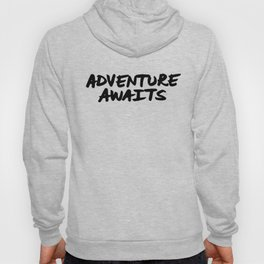 'Adventure Awaits' Hand Letter Type Word Black & White Hoody