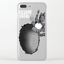 Wrecking Furball Clear iPhone Case