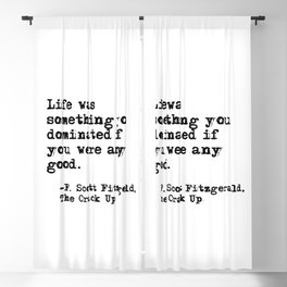 Life was something you dominated - Fitzgerald quote Blackout Curtain