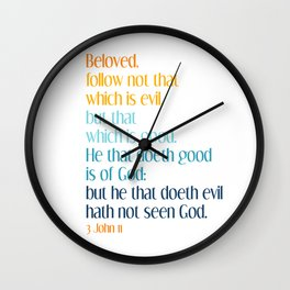 3 John 11 Wall Clock