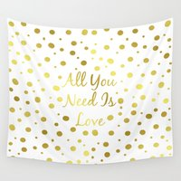 all you need is love Wall Tapestries featuring All You Need Is Love by Laura Maria Designs
