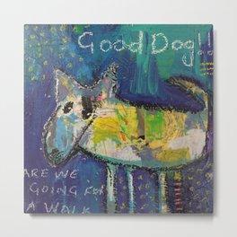 Good Dog Metal Print