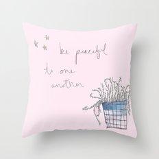 Be Peaceful Throw Pillow