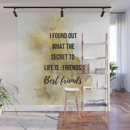 The secret to life - Movie quote collection Wall Mural