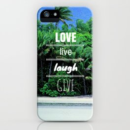 Love. Live. Laugh. Give. iPhone Case
