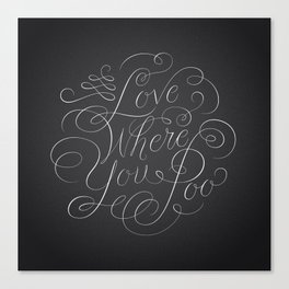 Love Where You Poo - Gray Canvas Print