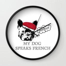 My Dog Speaks French  Wall Clock