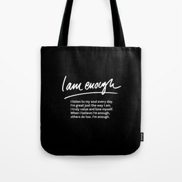 Wise Words: I am enough + text Tote Bag