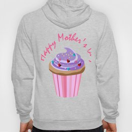 Happy Mother's Day Cupcake Hoody
