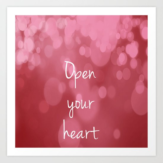 Open your heart Art Print