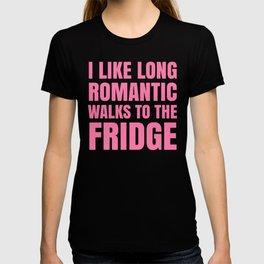 I LIKE LONG ROMANTIC WALKS TO THE FRIDGE (Pink) T-shirt
