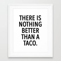 taco Framed Art Prints featuring taco by ClicheZero