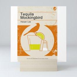 Tequila Mockingbird Mini Art Print
