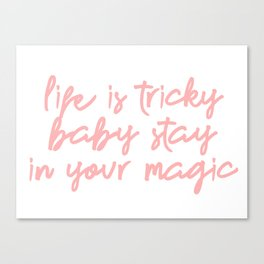 life is tricky baby Canvas Print