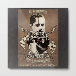 Dr. Frankenstein's The Electric Connection: Dating & Matchmaking Service- Old Poster Metal Print