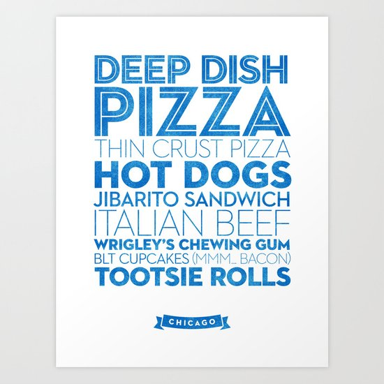 Chicago — Delicious City Prints Art Print