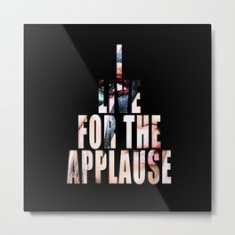 The Applause Metal Print