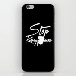 Stop Kidney Disease - WhiteText / Black Background iPhone Skin