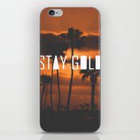stay gold iPhone & iPod Skins featuring Stay Gold by Trash Apparel