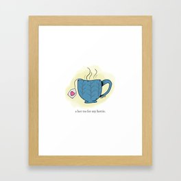 A hot tea for my hottie. Framed Art Print