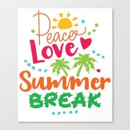 Peace, Love, Summer Break Canvas Print