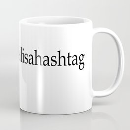 What the hell is a hashtag Coffee Mug