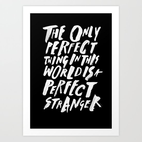 THE PERFECT THING Art Print