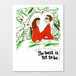 the best is yet... Canvas Print