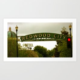 Redwood City Climate Best by Government Test Sign Art Print