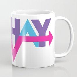 Sashay Away Coffee Mug