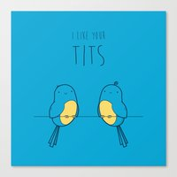 tits Canvas Prints featuring I Like Your Tits by Robert Broersma