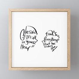 It's All in Your Head Framed Mini Art Print