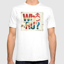 Who R U? T-shirt