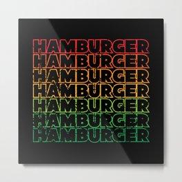 Hamburger Design For Fast Food And Burger Lovers Metal Print