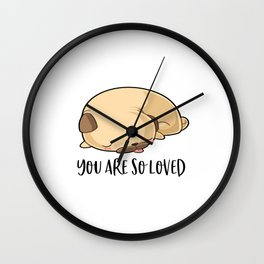 You Are So Loved, Love Quote, Dog Art, Dog Quote, Love Dog Wall Clock