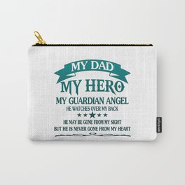My Dad - My HERO Carry-All Pouch